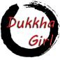 DukkhaGirl