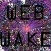 Web Wake