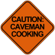 Profile photo of Caveman Cooking
