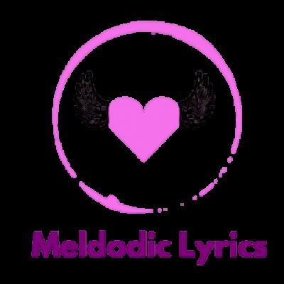 Melodiclyrics